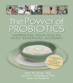 The Power of Probiotics