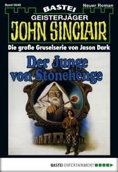 John Sinclair - Folge 0649: Der Junge von Stonehenge