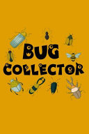 Bug Collector
