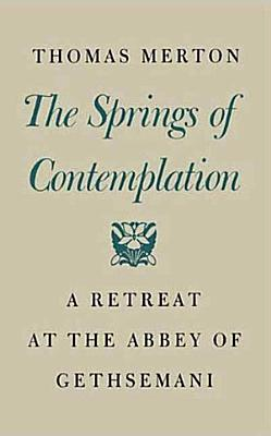 The Springs of Contemplation