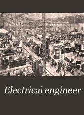 Electrical Engineer: Volume 22