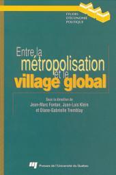 Entre la Métropolisation et le Village Global: Les Scènes Territoriales de la Reconversion