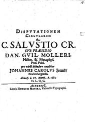 Dispvtationem Circvlarem de C. Salvstio Cr