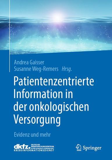 Patientenzentrierte Information in der onkologischen Versorgung PDF