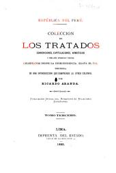 Colección de los tratados, convenciones capitulaciones, armisticios, y otros actos diplomáticos y políticos celebrados desde la independencia hasta el día, precedida de una introducciín que comprende la época colonial: Volumen 3