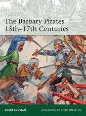 The Barbary Pirates 15th-17th Centuries
