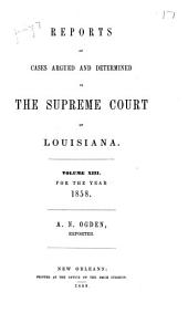Louisiana Annual Reports: Volume 13