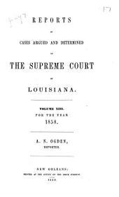 Louisiana Annual Reports: Volume 13