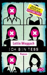 Ich bin Tess  Buchvorlage zur Netflix Serie Kiss Me First  PDF