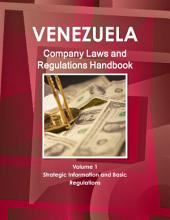 Venezuela Company Laws and Regulations Handbook
