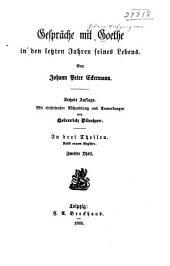 Gespräche mit Goethe in den letzten Jahren seines Lebens: Band 2
