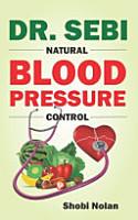 Dr  Sebi Natural Blood Pressure Control PDF