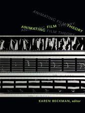 Animating Film Theory