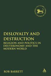 Disloyalty And Destruction Book PDF
