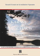 Karma & Chaos: Recueil d'essais sur la méditation Vipassana