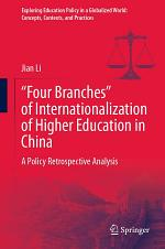 """""""Four Branches"""" of Internationalization of Higher Education in China"""