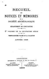 Recueil des notices et mémoires de la Société archéologique du département de Constantine: Volume32