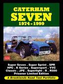 Caterham Seven Road Test Portfolio 1974-1999