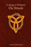 A Strega s Grimoire  The Rituals PDF