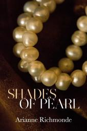 Shades of Pearl: An erotic romance