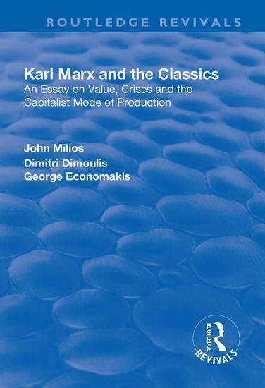 Karl Marx and the Classics PDF