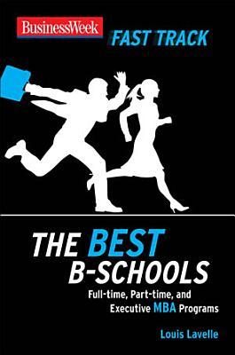 BusinessWeek Fast Track  The Best B Schools