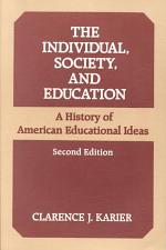 The Individual, Society, and Education