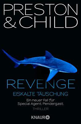 Revenge   Eiskalte T  uschung PDF
