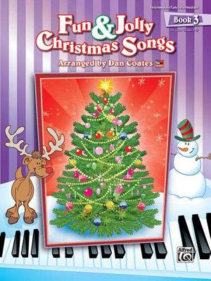 Fun   Jolly Christmas Songs  Book 3
