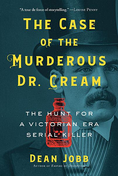 Download The Case of the Murderous Dr  Cream Book