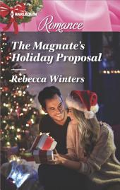 The Magnate's Holiday Proposal