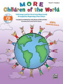 More Children of the World: Folk Songs and Fun Facts from Many Lands Arranged for Beginning 2-Part Voices (Kit), Book & Enhanced CD