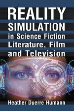 Reality Simulation in Science Fiction Literature, Film and Television