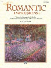 Romantic Impressions, Book 4: For Late Intermediate to Early Advanced Piano, Book 4