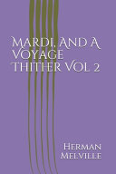 Mardi  And A Voyage Thither Vol 2 PDF
