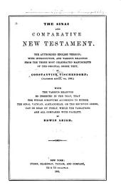 The Sinai and Comparative New Testament: The Authorized English Version; with Introduction, and Various Readings from the Three Most Celebrated Manuscripts of the Original Greek Text