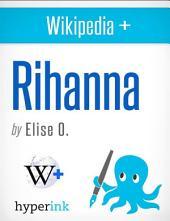 Rihanna: A Biography