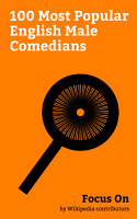 Focus On  100 Most Popular English Male Comedians PDF