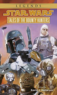 Tales of the Bounty Hunters  Star Wars Legends