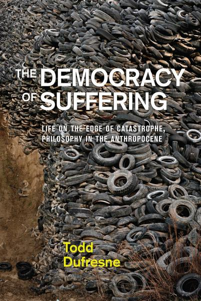 Download The Democracy of Suffering Book