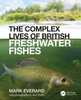 The Complex Lives of British Freshwater Fishes PDF