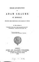 Memoirs and resolutions of Adam Graeme of Mossgray  by the author of  Passages in the life of mrs  Margaret Maitland   PDF