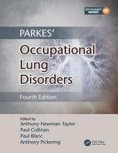Parkes' Occupational Lung Disorders, Fourth Edition: Edition 4