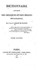 Dictionnaire critique des reliques et des images miraculeuses: Volume2