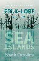 Folk Lore Of The Sea Islands   South Carolina PDF