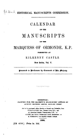 Calendar of the Manuscripts of the Marquess of Ormonde, K. P.: Preserved at Kilkenny Castle, Part 5