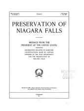 Preservation of Niagara Falls: Message from the President of the United States, transmitting information relative to scientific investigations made by certain officers of the War department, for the preservation of Niagara Falls