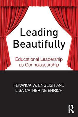 Leading Beautifully