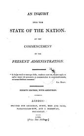 An Inquiry into the State of the Nation, at the commencement of the present administration. By Lord Brougham. Third edition