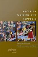Racially Writing the Republic PDF
